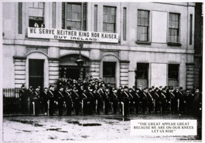 The Citizen Army banner in 1916, 'We serve neither King nor Kaiser, but Ireland'.