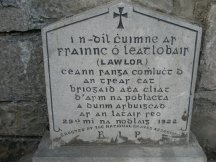 "A memorial to Frank Lawlor killed in retaliation for Dwyer's assassination. It reads ""In memory of Frank Lawlor, 1st company, 3rd Dublin Brigade of the Army of the Republic, who was murdered on this spot on the 29th of December 1922″."