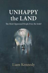 unhappy the land